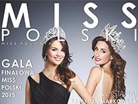 Wybory Miss Polski 2015 w Krynicy-Zdroju
