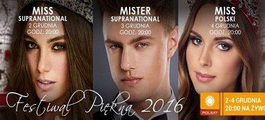 Wybory Miss Supranational 2016, Mister Supranational 2016 i Miss Polski 2016 w Krynicy-Zdroju